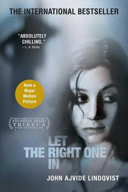 Book Let the Right One In: A Novel by John Ajvide Lindqvist