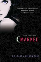 Marked: A House Of Night Novel