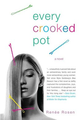 Book Every Crooked Pot: A Novel by Renee Rosen