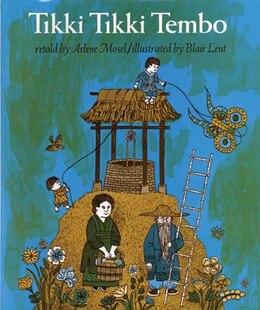 Book Tikki Tikki Tembo by Arlene Mosel