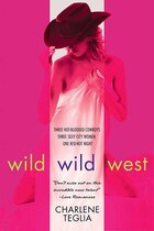 Wild Wild West: An Erotic Novel