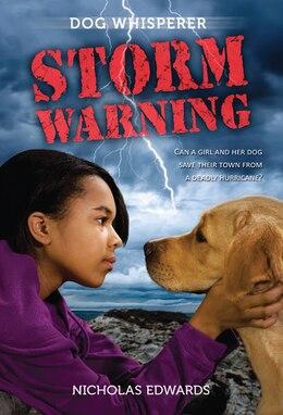 Book Dog Whisperer: Storm Warning: Storm Warning by Nicholas Edwards