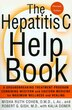 The Hepatitis C Help Book: A Groundbreaking Treatment Program Combining Western and Eastern Medicine for Maximum Wellness and by Robert Gish