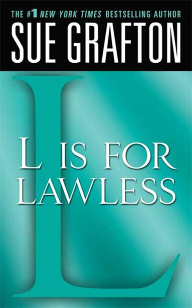 """""""l"""" Is For Lawless: A Kinsey Millhone Novel by Sue Grafton"""