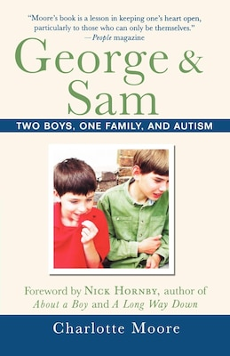 Book George & Sam: Two Boys, One Family, And Autism by Charlotte Moore