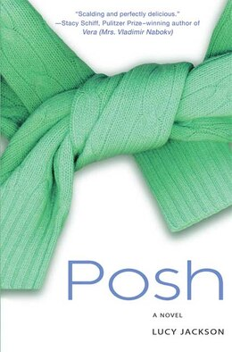 Book Posh: A Novel by Lucy Jackson