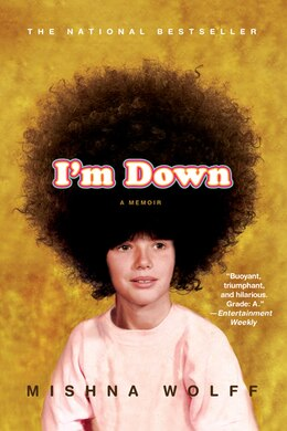 Book I'm Down: A Memoir by Mishna Wolff