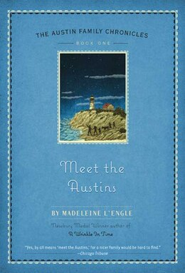 Book Meet the Austins: The Austin Family Chronicles, Book 1 by Madeleine L'engle