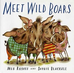 Book Meet Wild Boars by Meg Rosoff