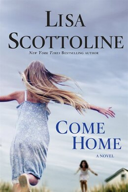 Book Come Home by Lisa Scottoline