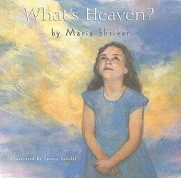 Book What's Heaven by Maria Shriver