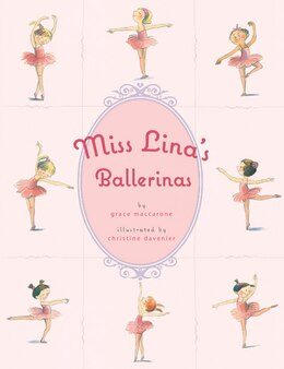 Book Miss Lina's Ballerinas by Grace Maccarone
