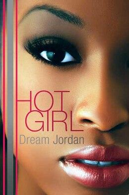 Book Hot Girl: A Novel by Dream Jordan