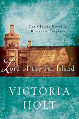 Book Lord Of The Far Island by Victoria Holt