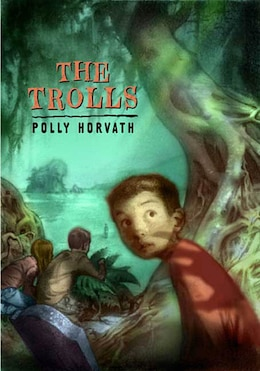 Book The Trolls by Polly Horvath
