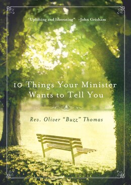 Book 10 Things Your Minister Wants To Tell You: (But Can't, Because He Needs the Job) by Oliver Thomas