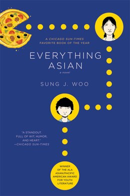 Book Everything Asian: A Novel by Sung J. Woo