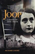 Joop: A Novel of Anne Frank