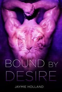 Bound by Desire by Jaymie Holland