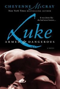 Book Luke: Armed and Dangerous by Cheyenne Mccray