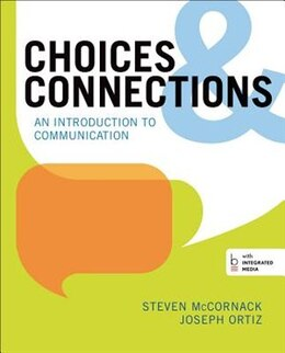 Book Choices & Connections: An Introduction To Communication by Steven Mccornack