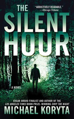 Book The Silent Hour: A Novel by Michael Koryta