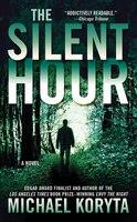 The Silent Hour: A Novel