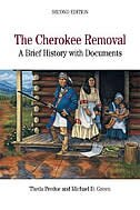 Book The Cherokee Removal: A Brief History With Documents by Theda Perdue