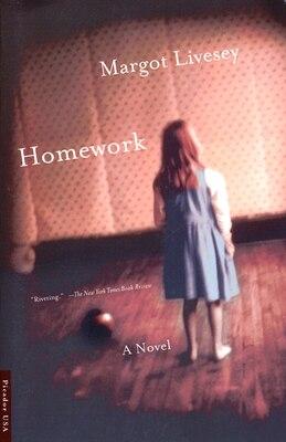 Book Homework: A Novel by Margot Livesey