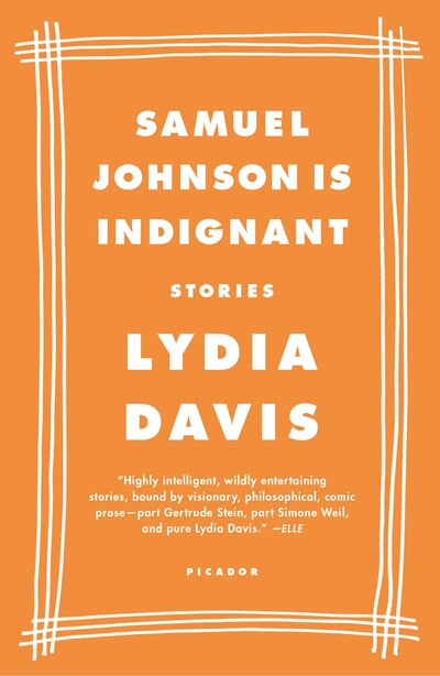 Samuel Johnson Is Indignant: Stories by Lydia Davis