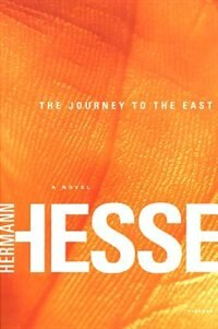 Book The Journey To The East by Hermann Hesse