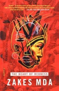 Book The Heart Of Redness by Zakes Mda