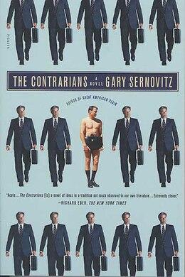 Book The Contrarians: A Novel by Gary Sernovitz