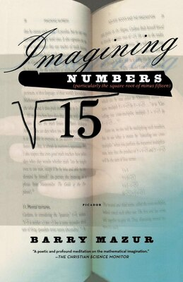 Book Imagining Numbers: (Particularly the Square Root of Minus Fifteen) by Barry Mazur