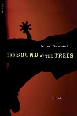 Book The Sound of the Trees: A Novel by Robert Payne Gatewood