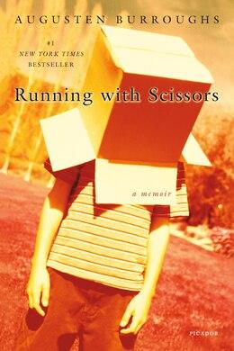 Book Running with Scissors: A Memoir by Augusten Burroughs