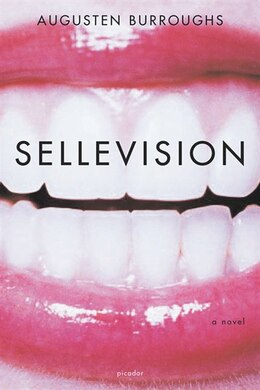 Book Sellevision: A Novel by Augusten Burroughs