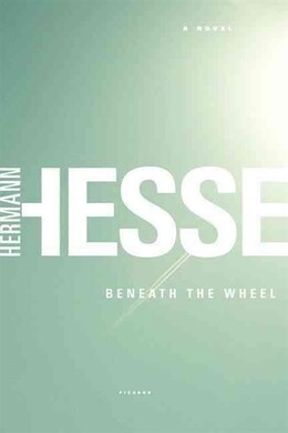 Book Beneath The Wheel by Hermann Hesse