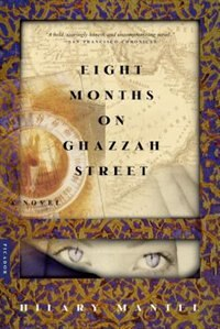 Book Eight Months On Ghazzah Street by Hilary Mantel