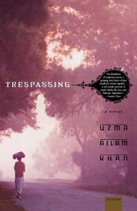 Book Trespassing by Uzma Aslam Khan