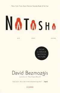 Natasha: And Other Stories by David Bezmozgis