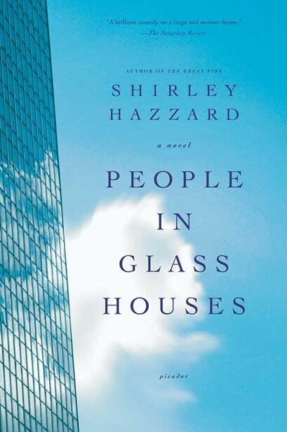People In Glass Houses: A Novel by Shirley Hazzard