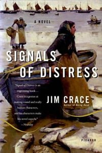 Book Signals Of Distress by Jim Crace