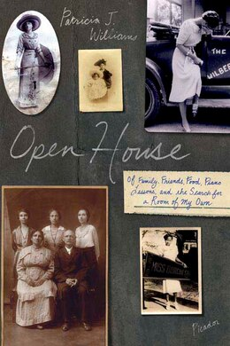 Book Open House: Of Family, Friends, Food, Piano Lessons, and the Search for a Room of My Own by Patricia J. Williams