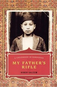 Book My Father's Rifle: A Childhood In Kurdistan by Hiner Saleem