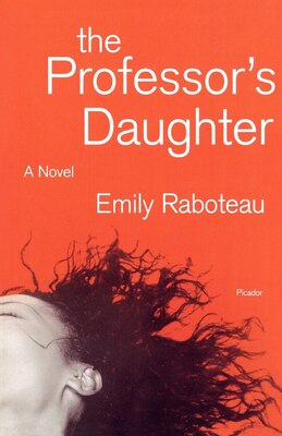 Book The Professor's Daughter: A Novel by Emily Raboteau