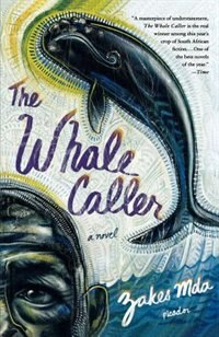 Book The Whale Caller by Mda, Zakes
