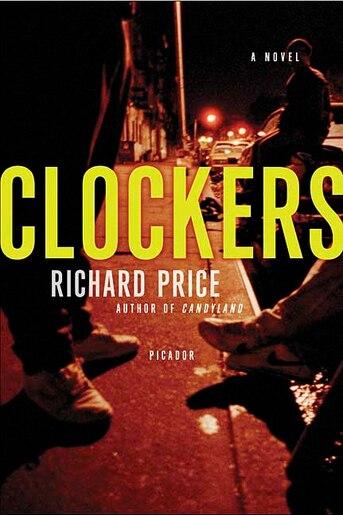 Clockers: A Novel by Richard Price