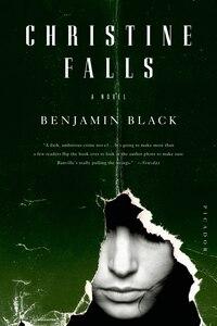Christine Falls: A Novel