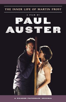 Book The Inner Life of Martin Frost: A Film by Paul Auster